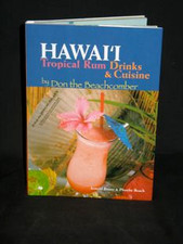 Hawai'i Tropical Rum Drinks & Cuisine Book