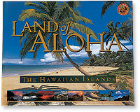 Land Of Aloha The Hawaiian Islands Book