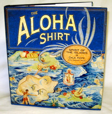 The Aloha Shirt Book Hard cover