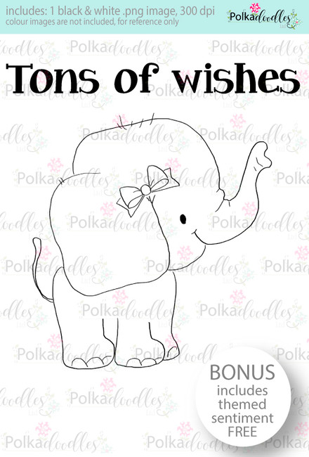 Tons of Wishes Elephant...Craft Digital stamp download with FREE Sentiment