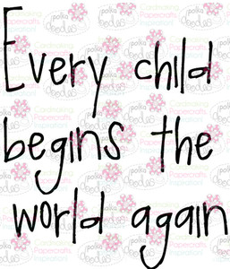 Every child sentiment downloadable digital stamp