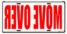 "Aluminum ""MOVE OVER"" Auto License Plate"