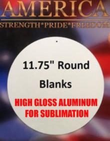 "11.75"" Round Aluminum Sublimation Sign"