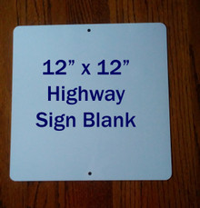 "12"" x 12"" Aluminum Sublimation Blanks - Square Shaped Highway Sign"