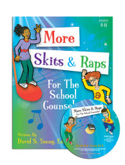 More Skits, Raps, & Poems for the School Counselor with CD