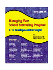 Managing Your School  Counseling Program: 3rd Edition