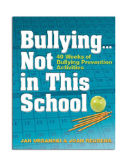 Bullying … Not in This School