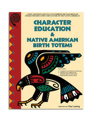 Character Education & Native  American Birth Totems