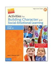 Activities for Building Character and Social-Emotional Learning PK–K