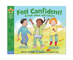 Feel Confident! - Being the Best Me! Series