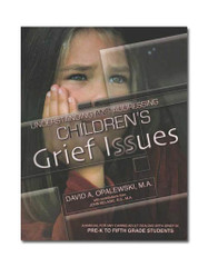Understanding and Addressing Children's Grief Issues