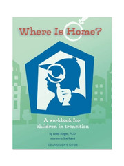 Where is Home?: Counselor's Edition