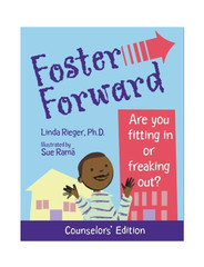 Foster Forward - Are You Fitting in or Freaking Out?: Counselor's Edition