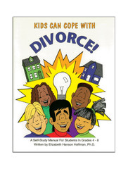 Kids Can Cope With Divorce: A Self-Study Manual for Students in Grades 4-8