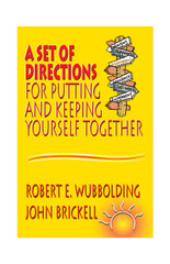 A Set of Directions for Putting and Keeping Yourself Together