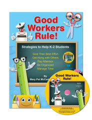 Good Workers Rule! with CD: Strategies to Help K-2 Students
