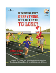 If Winning Isn't Everything, Why Do I Hate To Lose? Activity Guide with CD