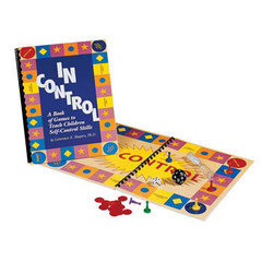 In Control: A Book of Games to Teach Children Self-Control Skills