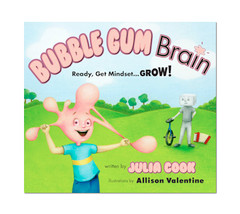 Bubble Gum Brain: Ready, Get Mindset ... GROW!