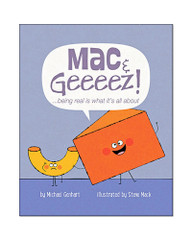 Mac & Geeeez!: Being Real is What It's All About
