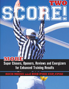 BK: SCORE TWO: Super Closers, Openers, Reviews, Energizers
