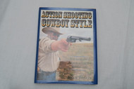 Action Shooting Cowboy Style by John Taffin Front Cover