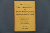 A Comprehensive Small Arms Manual by Charles T. Haven