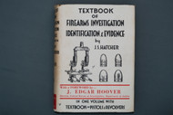 Textbook of Firearms Investigation Identification and Evidence by J.S. Hatcher