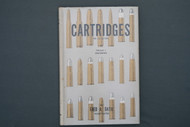 Cartridges for Collectors Volume 1 by Fred A. Datig