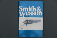 History of Smith & Wesson by Roy G. Jinks