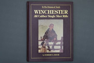 To The Dreams of Youth  Winchester .22 Caliber Single Shot Rifle