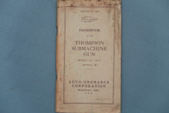 Edition of 1940 Handbook of the Thompson Submachine Gun Model of 1928 Model M1