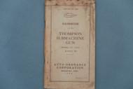 Edition of 1940 Handbook of the Thompson Submachine Gun Model of 1928 Model M1