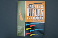 Single Shot Rifles and Actions by Frank de Haas