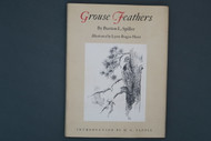 Grouse Feathers by Burton L. Spiller Illustrated by Lyne Bogue Hunt