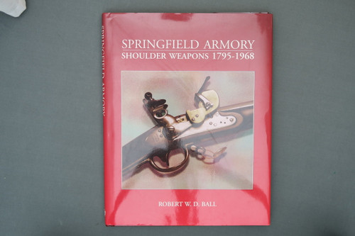 Springfield Armory Shoulder Weapons 1795-1968