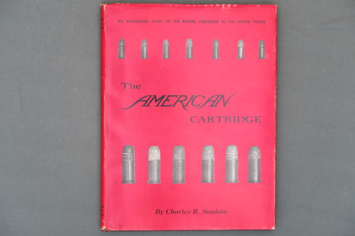 The American Cartridge by Charles R. Suydam, First Edition