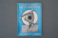 How To Shoot The U.S. Army Rifle  Front Cover