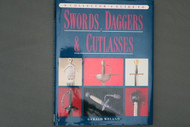 A Collector's Guide to Swords, Daggers & Cutlasses by Gerald Weland