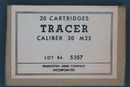 Remington Arms Co. Caliber .30 M25 Tracer Cartridges
