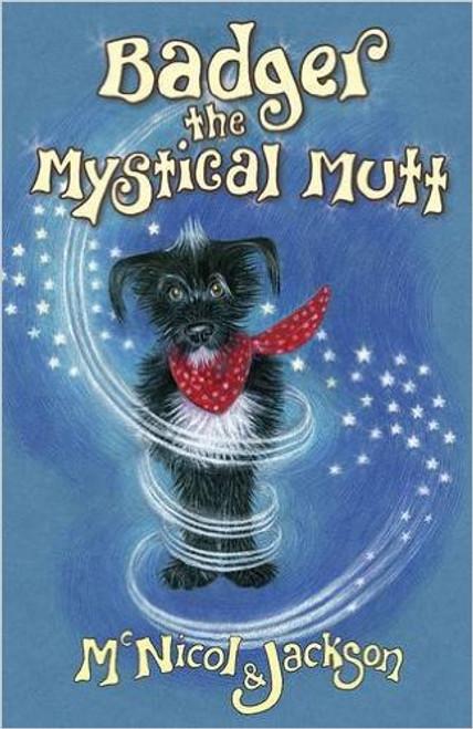 Book: Badger The Mystical Mutt