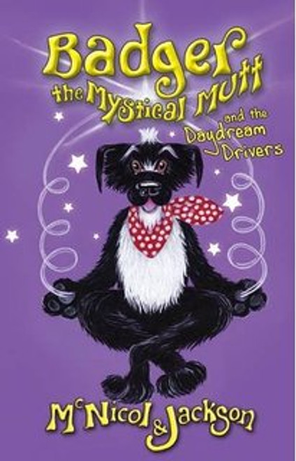 Book: Badger the Mystical Mutt and the Daydream Drivers