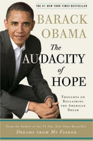 The Audacity of Hope: Thoughts on Reclaiming the American Dream (PB)