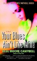 Your Blues Ain't Like Mine