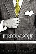 Bereolaesque: The Contemporary Gentleman & Etiquette Book for the Urban Sophisticate 9781438938592