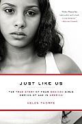 Just Like Us: The True Story of Four Mexican Girls Coming of Age in America