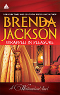 Wrapped in Pleasure: A Westmoreland Novel