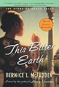 This Bitter Earth: The Story of Sugar Lacey