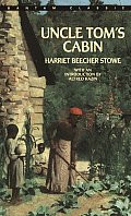 Uncle Tom's Cabin (Bantam Classics)