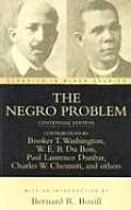The Negro Problem: A Series of Articles by Representative American Negroes of Today (1903)